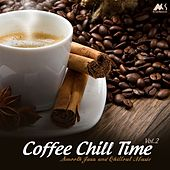 Coffee Chill Time, Vol. 2 (Finest Smooth Jazz & Chillout Music) by Various Artists