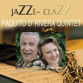 Jazz - Clazz by Paquito D'Rivera