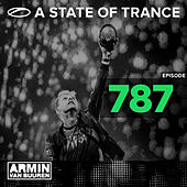 Play & Download A State Of Trance Episode 787 by Various Artists | Napster