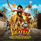 The Pirates! Band of Misfits (Original Motion Picture Score) by Theodore Shapiro
