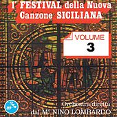 Play & Download 1° Festival della nuova canzone siciliana, Vol. 3 by Various Artists | Napster