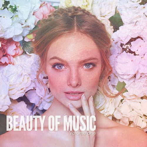 Beauty of Music, Vol. 1 (Beautiful Relax Music) by Various Artists
