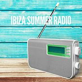 Ibiza Summer Radio, Vol. 1 (Sunny Balearic Chill House Tunes) by Various Artists