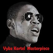 Play & Download Masterpiece by VYBZ Kartel | Napster