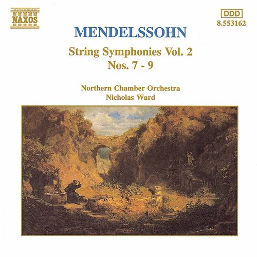 Play & Download String Symphonies Nos. 7-9 by Felix Mendelssohn | Napster