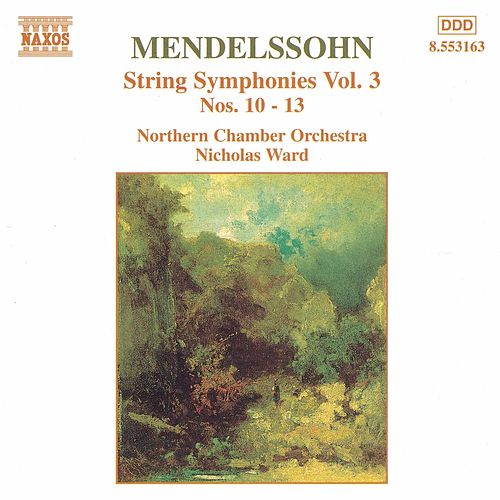 Play & Download String Symphonies Vol. 3 by Felix Mendelssohn | Napster