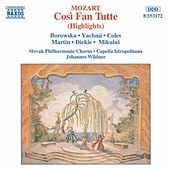 Play & Download Cosi Fan Tutte (Highlights) by Slovak Philharmonic Chorus | Napster
