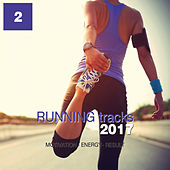 Running Tracks 2017, Vol. 2 (Motivation - Energy - Result) by Various Artists