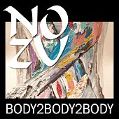Play & Download Body2Body by No Zu | Napster