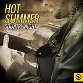 Hot Summer Country Night, Vol. 2 by Various Artists