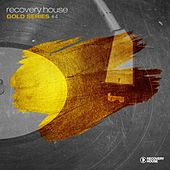 Play & Download Recovery House Gold Series, Vol. 4 by Various Artists | Napster