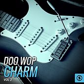 Play & Download Doo Wop Charm, Vol. 2 by Various Artists | Napster