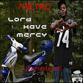 Play & Download Lord Have Mercy (Remastered) by Various Artists | Napster