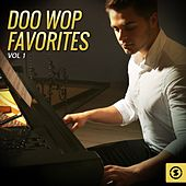 Play & Download Doo Wop Favorites, Vol. 1 by Various Artists | Napster