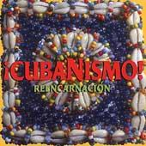 Play & Download Reencarnacion by Cubanismo! | Napster