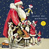 Play & Download Zauber der Weihnacht (Folge 3) by Various Artists | Napster