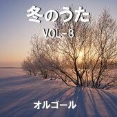 A Musical Box Rendition of Fuyu No Uta Vol. 3 by Orgel Sound
