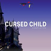Cursed Child Compilation by Various Artists