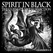 Spirit in Black, Chapter Four (The Ultimate Metal Selection) by Various Artists