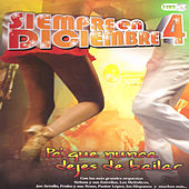 Play & Download Siempre en Diciembre 4 by Various Artists | Napster