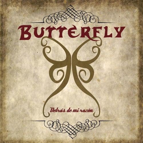 Detrás de Mi Razón by Butterfly