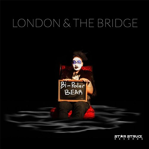Play & Download Bi-Polar Bear by London | Napster