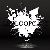 Leeloopcast: Best of UK by Various Artists