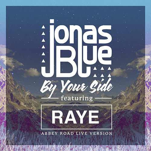 By Your Side (Abbey Road Live Version) by Jonas Blue