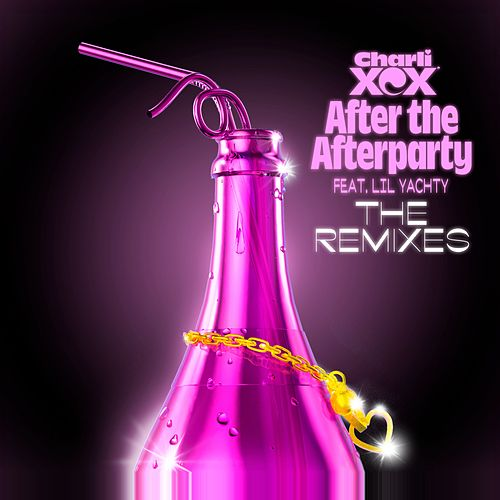 After The Afterparty  (feat. Lil Yachty) (The Remixes) by Charli XCX