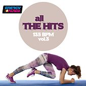 All the Hits 135 BPM, Vol. 3 von Various Artists