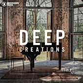 Deep Creations Issue 2 by Various Artists