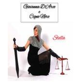 Play & Download Giovanna D'Arco e cigno nero by Stella | Napster