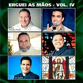 Play & Download Erguei as Mãos, Vol. 4 by Various Artists | Napster