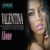Play & Download Alone by Valentina | Napster