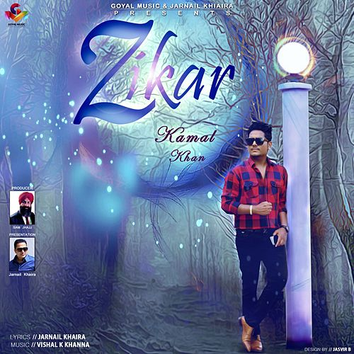 Play & Download Zikar by Kamaal Khan | Napster