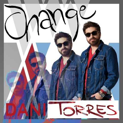 Play & Download Change by Dani Torres | Napster