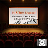 Play & Download El Cine Español - Grandes Canciones de los 50'S y 60'S, Vol. 2 by Various Artists | Napster