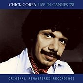 Live At Theatre Du Casino, Cannes (1978) (Jazz Masters Series Vol. IV - Digital HD Remaster) by Chick Corea