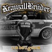 Unbeugsam by Krawallbrüder