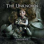 Play & Download Lullabies by The Unknown | Napster