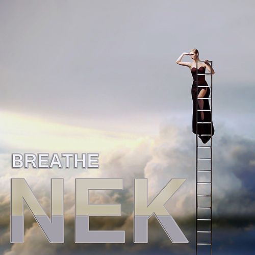 Play & Download Breathe by Nek | Napster