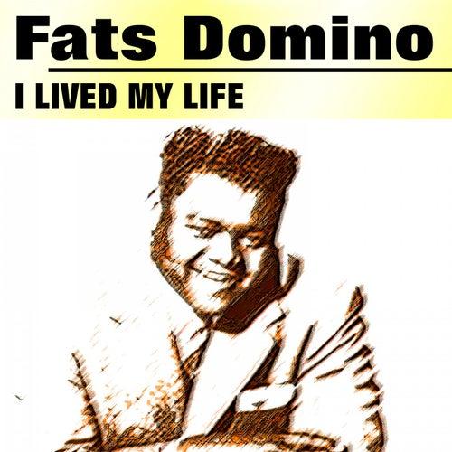 I Lived My Life von Fats Domino