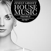 Finest Groovy House Music, Vol. 22 de Various Artists