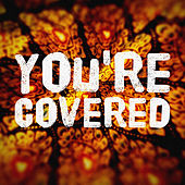 Play & Download You're Covered by Deep-Dive-Corp | Napster
