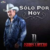 Solo por Hoy by Isaías Lucero