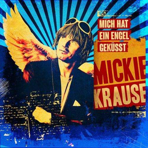Mich hat ein Engel geküsst von Mickie Krause