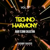Play & Download Techno Harmony, Vol. 7 (Hard Techno Collection) by Various Artists | Napster