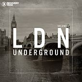 LDN Underground, Vol. 2 by Various Artists