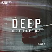 Play & Download Deep Creations Issue 3 by Various Artists | Napster