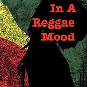 In A Reggae Mood by Various Artists